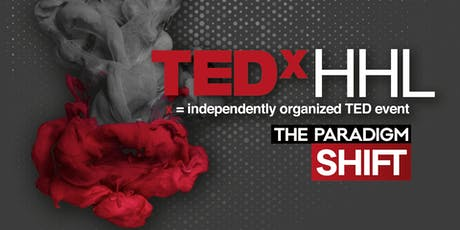 TEDxHHL 2019 - The Paradigm Shift Tickets