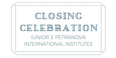 Closing Celebration Iunior e Petranova International Institutes biglietti