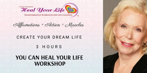 You Can Heal Your Life Workshop