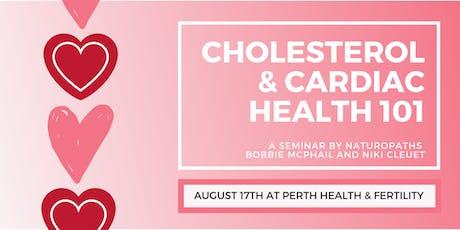 August 15th: Cholesterol & Cardiac Health 101 tickets