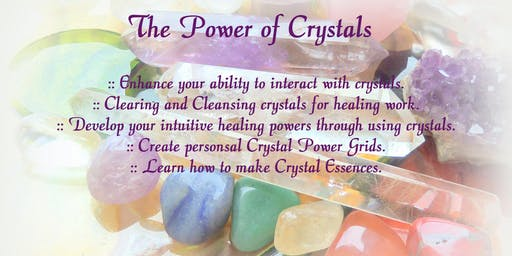 The Power of Crystals workshop