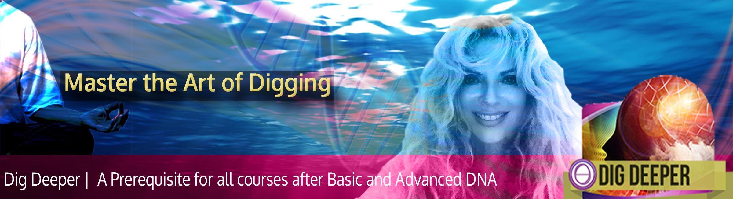 Theta Healing® Dig Deeper