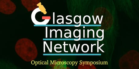 The Glasgow Imaging Network Symposium 2019 tickets