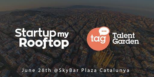 #StartupMyRooftop X Talent Garden