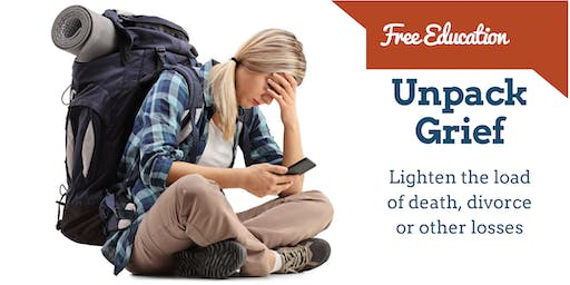 UNPACK GRIEF: Lighten the Load of Loss