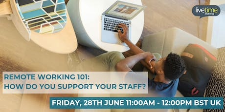 Webinar - Remote working 101: How do you support your staff? tickets