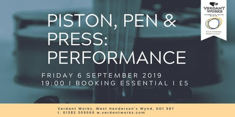 Piston, Pen & Press: Performance tickets