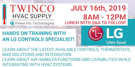 TWINCO SUPPLY - FREE HANDS ON TRAINING WITH AN LG CONTROLS SPECIALIST! tickets