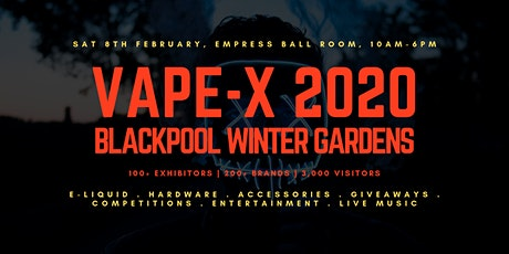 Vape-X tickets