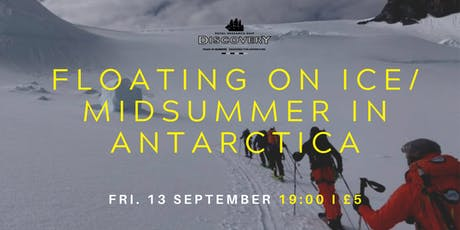 Floating on Ice - Midsummer in Antarctica tickets