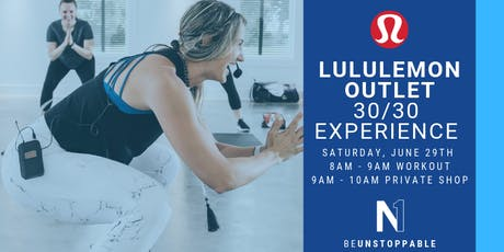 Lululemon Outlet: 30/30 Experience tickets