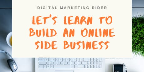 Free Online Workshop : Learn to Start An Online Side Hustle to Earn Extra Income! tickets