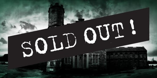 SOLD OUT! Portsmouth Prison Ghost Hunt- 06/07/2019- £49 P/P
