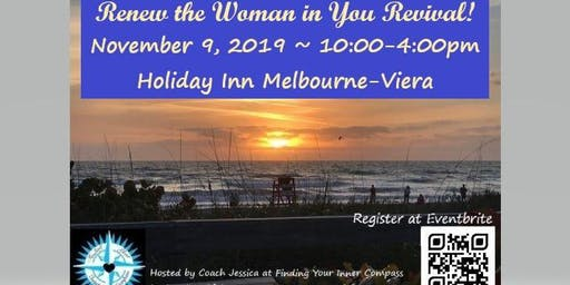 Renew the Woman in You Revival!  presented  by Finding Your Inner Compass