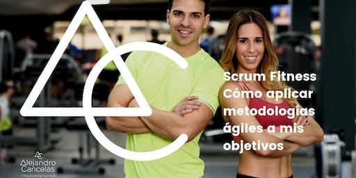 Scrum Fitness: Cómo aplicar metodologías ágiles a mis objetivos