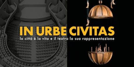 IN URBE CIVITAS – La città è la vita e il teatro la sua rappresentazione, visita guidata al Teatro Valle biglietti