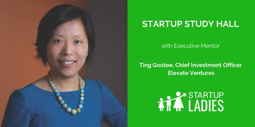 Startup Study Hall with Ting Gootee