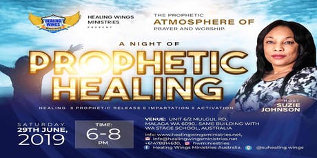 A Night of Prophetic Healing tickets