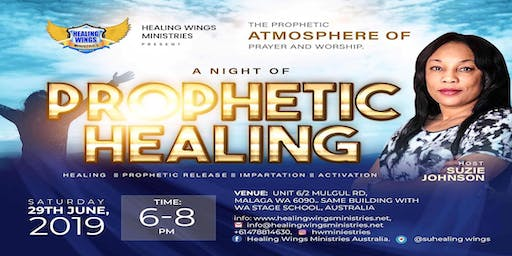 A Night of Prophetic Healing