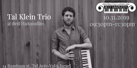 Tal Klein Trio @ Beit HaAmudim tickets
