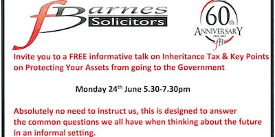FREE Informative Talk on Inheritance Tax and How You Can Protect Your Assets From Going To The Government