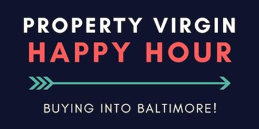 Property Virgin Happy Hour - Buying Into Baltimore