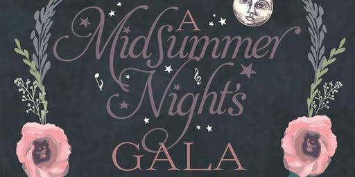 A Mid Summer Night's Gala