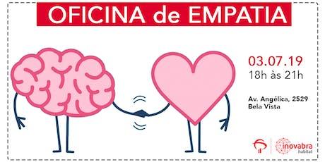 Oficina de Empatia no Inova Bra ingressos