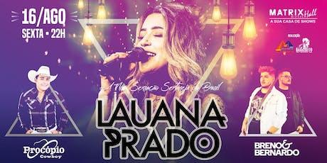 Lauana Prado - Matrix ingressos