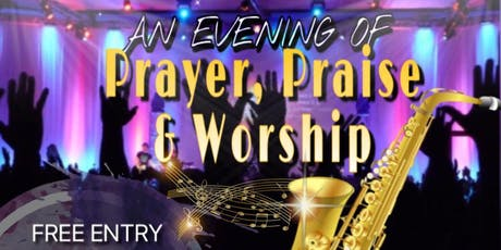 An Evening Of Prayer,Praise and Worship  tickets
