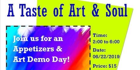 A Taste of Art & Soul: Art Demo Day tickets
