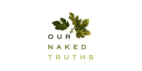 Our Naked Truths - Life Art Therapy - Speaking Your Truth  tickets