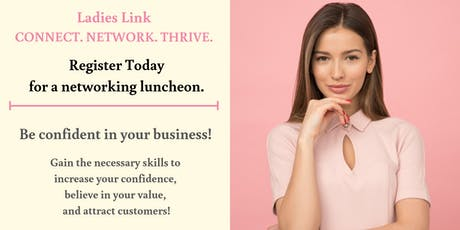 Ladies Link Networking Luncheon tickets