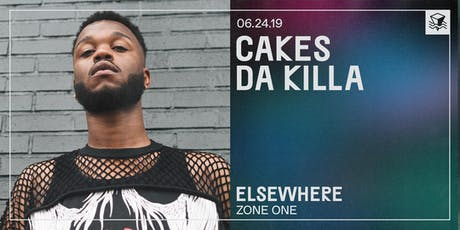 Cakes Da Killa + Friends w/ Sissy Elliot B2B Wilhelmina @ Elsewhere (Zone One) tickets