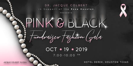 Pink & Black- A Breast Cancer Fundraising Fashion Gala tickets