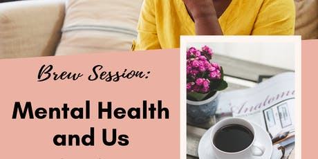 Mental Health & Us: An intimate talk about mental health & women of color tickets