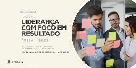 [RIBEIRÃO PRETO/SP] Liderança com foco em resultado 26/06 ingressos