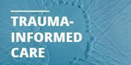 Trauma Informed Care In-Service tickets
