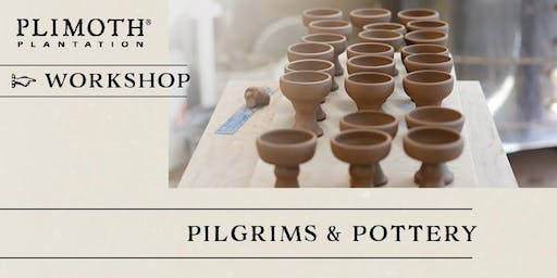 Pilgrims and Pottery: Past to Present