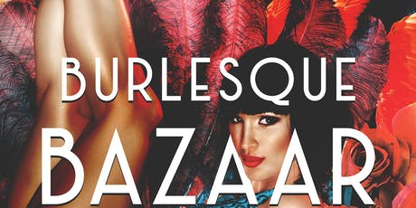 Burlesque Bazaar tickets
