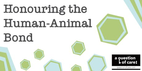 Honouring the Human-Animal Bond tickets