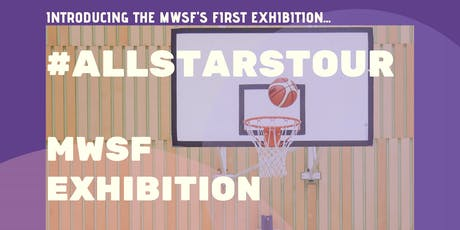 #ALLSTARSTOUR MWSF Exhibition tickets