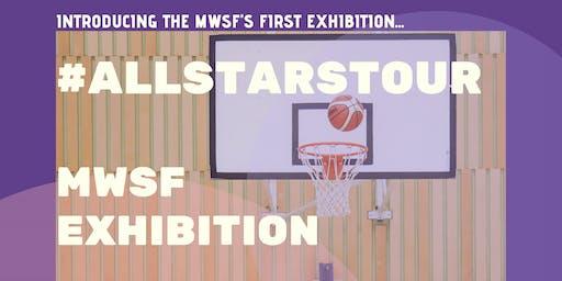 #ALLSTARSTOUR MWSF Exhibition