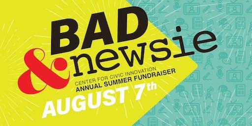 Bad & Newsie: A CCI Summer Comedy Benefit