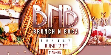Brunch N Boca tickets