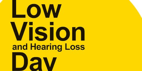 Low Vision and Hearing Loss Day tickets