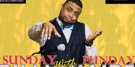 Sunday Funday Comedy Presented by Taylor Lindsey Multimedia tickets