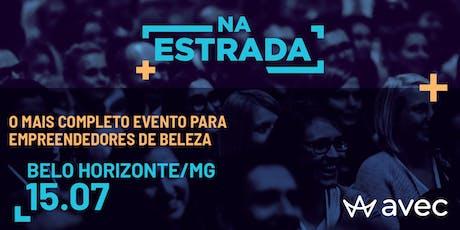 AVEC NA ESTRADA - EDIÇÃO BELO HORIZONTE-MG ingressos