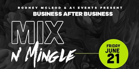 Business after Business Mix n' Mingle tickets