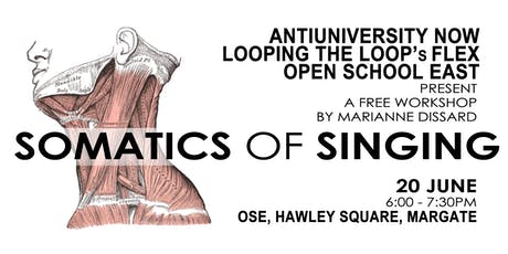 Antiuniversity Somatics of Singing : Experiential Learning for 21st Century tickets